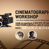 Cinamatography workshop