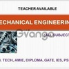 Teacher available for Mechanical Engineering