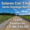 Venta de solares economicos con titulo en santo domingo norte